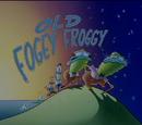 Old Fogey Froggy