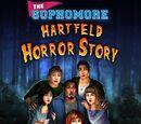 The Sophomore: Hartfeld Horror Story