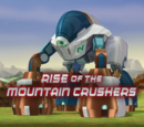 Rise of the Mountain Crushers