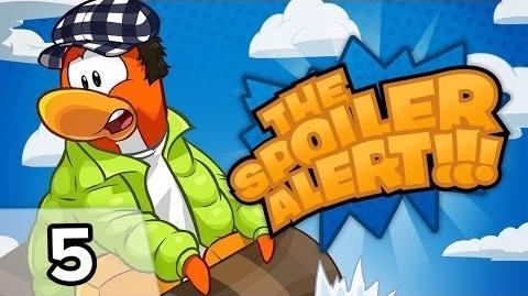 Club Penguin THE SPOILER ALERT! Ep. 5