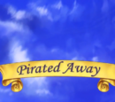 Pirated Away