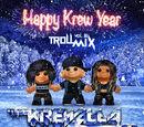Troll Mix, Vol. 8: Happy Krew Year