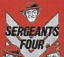 Sergeants Four