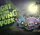 Night of the Living Pork