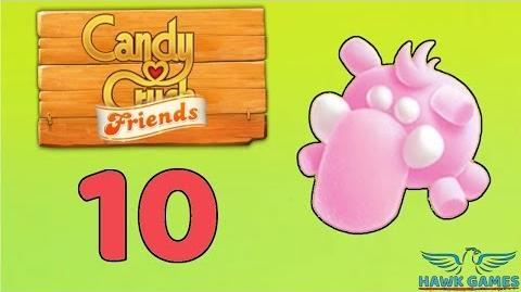 Candy Crush Friends Saga Level 10 (Mammoth mode) - 3 Stars Walkthrough, No Boosters