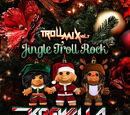 Troll Mix, Vol. 7: Jingle Troll Rock