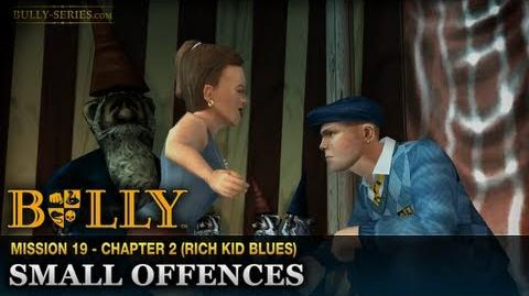 Small Offences - Mission 19 - Bully Scholarship Edition