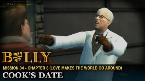 Cook's Date - Mission 34 - Bully Scholarship Edition