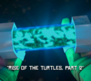 Rise of the Turtles Part Two