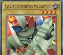 Alfa el Guerrero Magnético