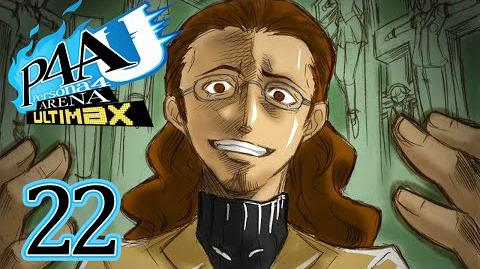 SHUJI IKUTSUKI - Let's Play - Persona 4 Arena Ultimax - 22 - Walkthrough Playthrough
