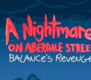 A Nightmare on Aberdale Street: Balance's Revenge