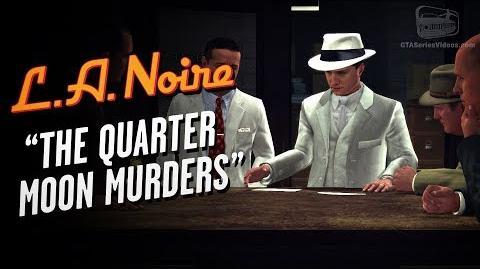 LA Noire Remaster - Case 15 - The Quarter Moon Murders (5 Stars)