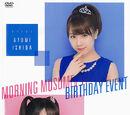 Morning Musume '17 Ishida Ayumi & Makino Maria Birthday Event
