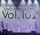 Morning Musume '17 DVD Magazine Vol.102