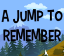A Jump to Remember