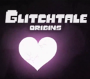 Glitchtale Origins
