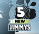 Five New Jimmys