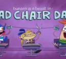 Bad Chair Day