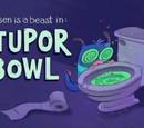 Stupor Bowl