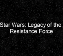 Star Wars: Legacy of the Resistance Force