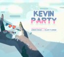 Kevin Party