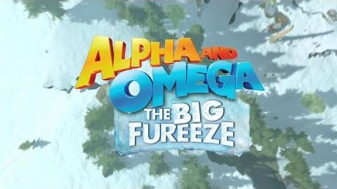 Alpha and Omega: The Big Fureeze