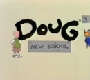 Doug's New School