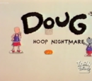 Doug's Hoop Nightmare