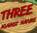 Three Against Nature