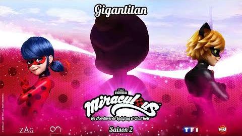 """INEDIT Miraculous Bande annonce du nouvel épisode de la saison 2 """"Gigan Titan"""""""