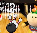 Bowser Jr Goes Bowling! 2
