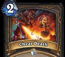 Cheat Death