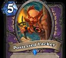 Possessed Lackey