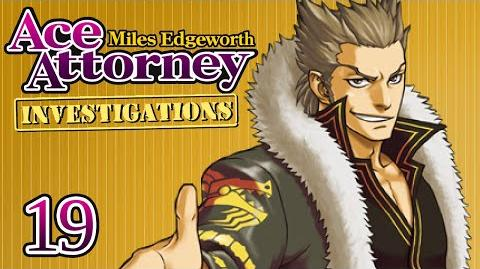 ABOVE THE LAW - Let's Play - Ace Attorney Investigations Miles Edgeworth - 19 - Playthrough