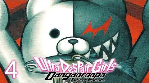 MONOKUMA EATS ME! - Let's Play - Danganronpa Another Episode Ultra Despair Girls - 4 - Playthrough