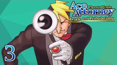 ACE DETECTIVE - Let's Play - Phoenix Wright Trials and Tribulations - 3 - Playthrough