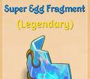 Super Egg Fragment