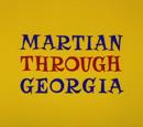 Martian Through Georgia