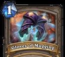 Gloves of Mugging