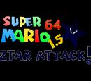 Super Mario 64 1.5 Ztar Attack!