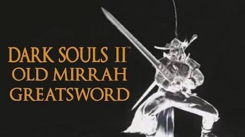 Espadón de Mirrah viejo - Moveset