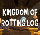 Kingdom of Rotting Log