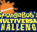 SpongeBob's Multiversal Challenge