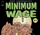 Minimum Wage: So Many Bad Decisions Vol 1