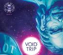 Void Trip Vol 1