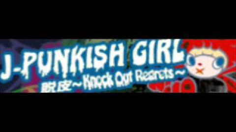 J-PUNKISH GIRL 「脱皮~Knock Out Regrets~ LONG」
