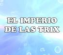 El imperio de las Trix