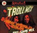 Troll Mix, Vol. 19: New World Tour Pre-game Mix