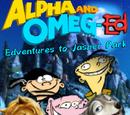 Alpha And Omeg-Ed: Edventures to Jasper Park